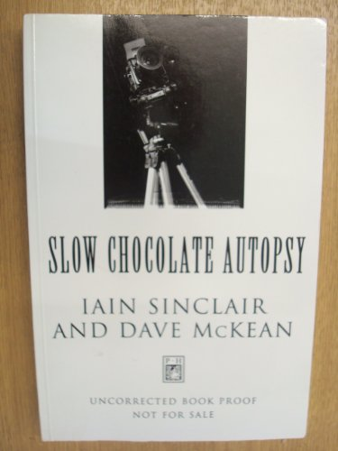 SLOW CHOCOLATE AUTOPSY: INCIDENTS FROM THE NOTORIOUS CAREER OF NORTON, PRISONER OF LONDON.: ...
