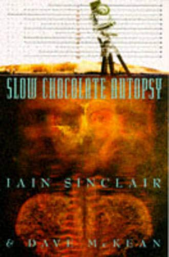 9781861590886: Slow Chocolate Autopsy : Incidents from the Notorious Career of Norton, Prisoner of London