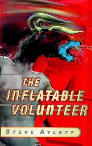 9781861591234: The Inflatable Volunteer