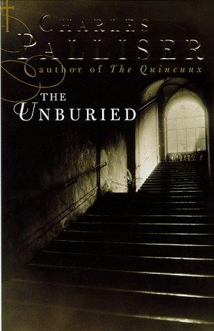 The Unburied: Palliser, Charles