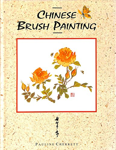 9781861600813: Chinese Brush Painting
