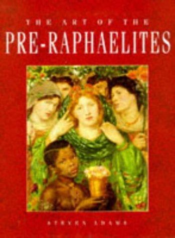 9781861600851: The Art of the Pre-Raphaelites