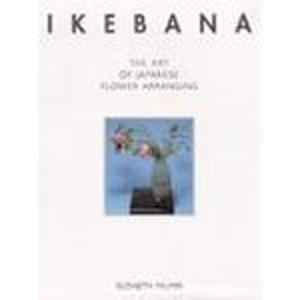 9781861602305: Ikebana: the Art of Japanese Flower Arranging