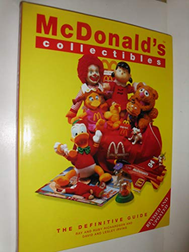 McDonald's Collectibles The Definitive Guide (Revised &: David and Lesley