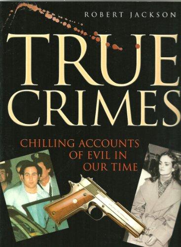 9781861604170: True Crimes