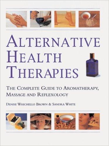 9781861604224: Alternative Health Therapies