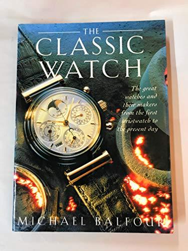 THE CLASSIC WATCH: MICHAEL BALFOUR