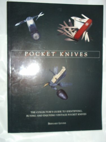 POCKET KNIVES: BERNARD LEVINE