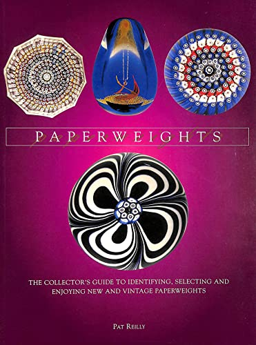9781861605146: Paperweights: Collector's Guide to Identifying, Selecting and Enjoying New and Vintage Paperweights