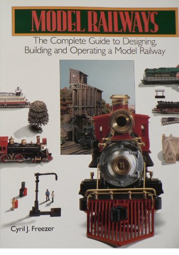 9781861605474: Model Railways : The Complete Guide to Designing, Building and Operating a Model Railway.