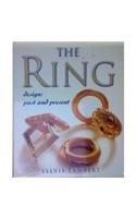 The Ring. Design: Past and Present: Lambert, Sylvie