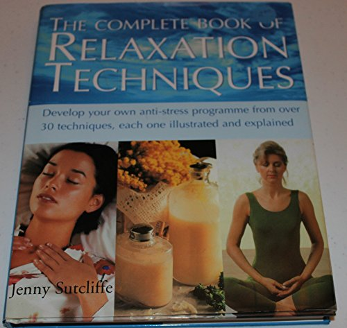 9781861605764: The Complete Book of Relaxation Techniques