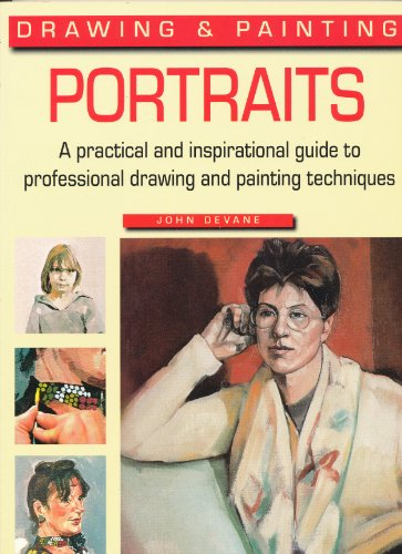 Drawing and Painting Portraits: Devane, John