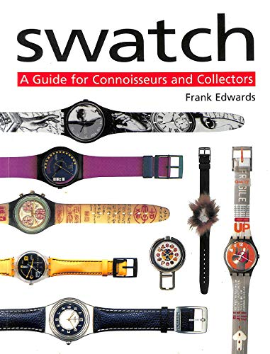 9781861606129: Swatch: a guide for connoisseurs and collectors