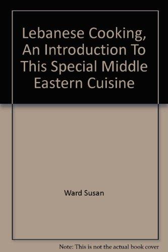 Lebanese Cooking: Ward, Susan