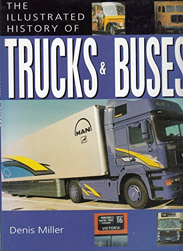 9781861606785: The Illustrated History of Trucks & Buses