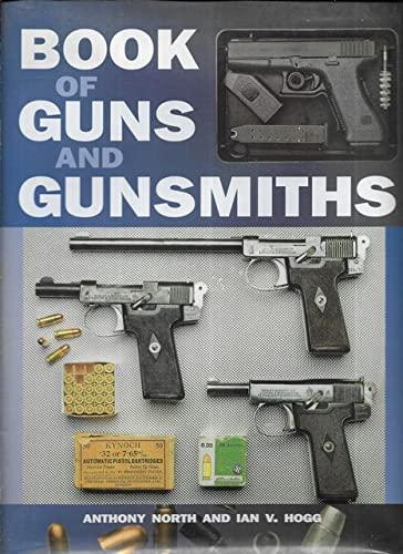 9781861607324: Book of Guns and Gunsmiths