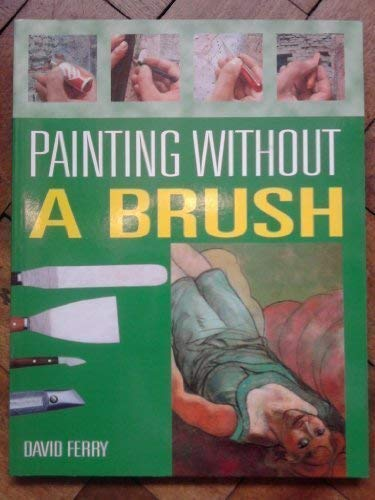 9781861607393: Painting Without a Brush