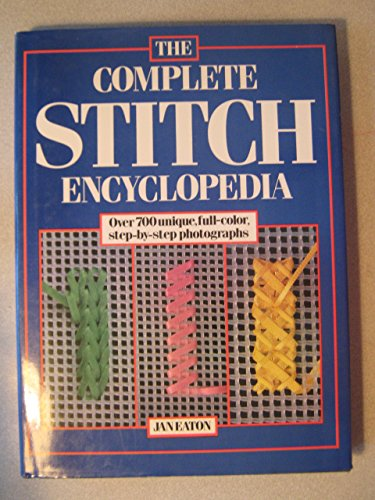 9781861608475: The Complete Stitch Encyclopedia