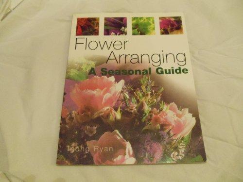 9781861608895: Flower Arranging: A Seasonal Guide