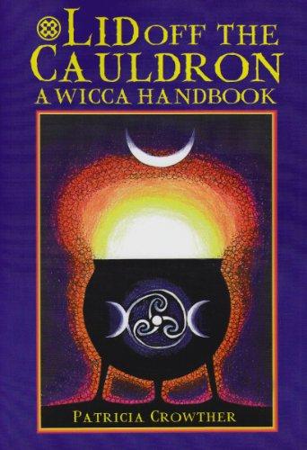 9781861630322: Lid Off the Cauldron: A Wicca Handbook