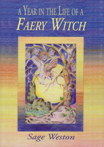 9781861631398: A Year in the Life of a Faery Witch