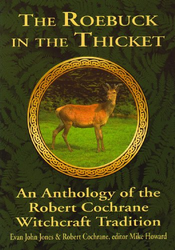 The Roebuck in the Thicket: An Anthology: Evan John Jones;