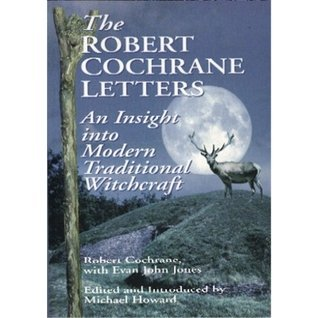 9781861632210: The Robert Cochrane Letters: An Insight into Modern Traditional Witchcraft