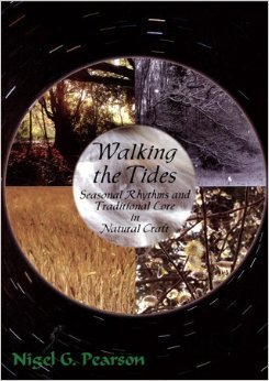 9781861633064: Walking the Tides: Seasonal Rhythms and Traditional Lore in Natural Craft
