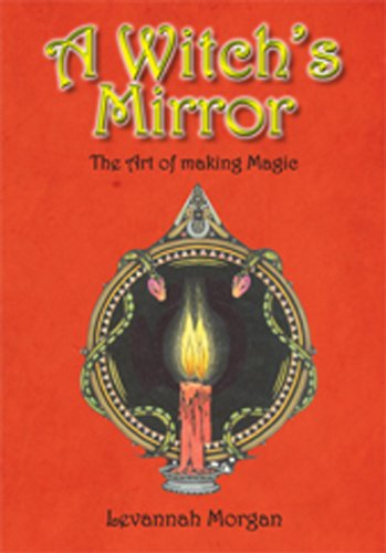 9781861633460: A Witch's Mirror - the Art of Making Magic