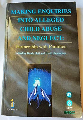 9781861650009: Making Enquiries into Alleged Child Abuse and Neglect: Partnership with Families