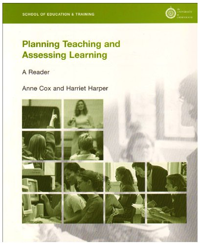Planning Teaching and Assessing Learning: Cox, Anne