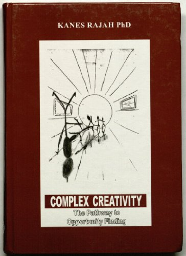 9781861662323: Complex Creativity: The Pathway to Opportunity Finding