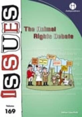 9781861684738: The Animal Rights Debate (Issues Series vol. 169)