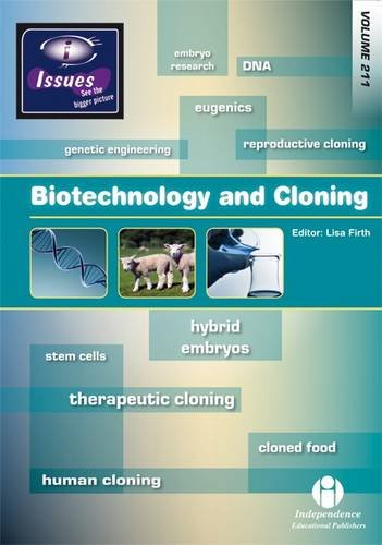 9781861685872: Biotechnology and Cloning (Issues Series)