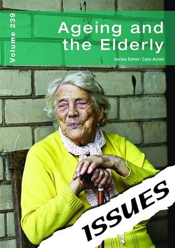 9781861686374: Ageing and the Elderly (Issues Series)