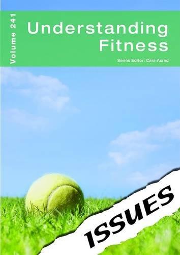 Understanding Fitness (Issues Series)