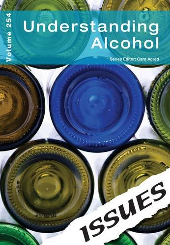 Understanding Alcohol (Issues Series)