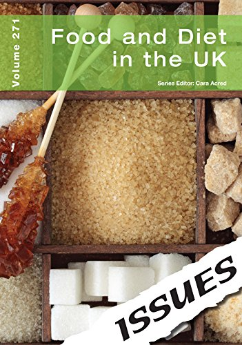 Food and Diet in the UK (Issues: Acred, Cara