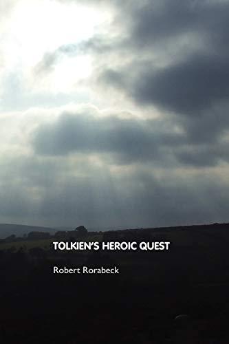 9781861712394: Tolkien's Heroic Quest