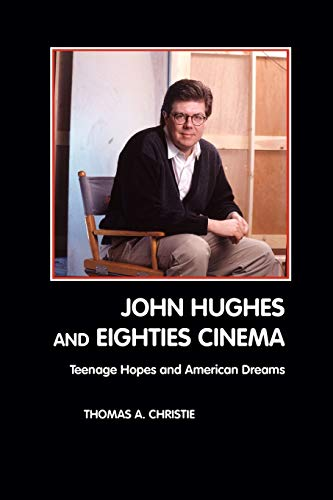 9781861712646: John Hughes and Eighties Cinema