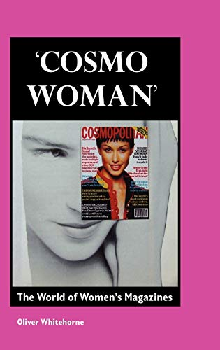 9781861712653: Cosmo Woman: The World of Women's Magazines