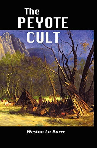 9781861713032: The Peyote Cult