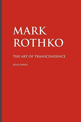 9781861713148: Mark Rothko: The Art of Transcendence (Painters)
