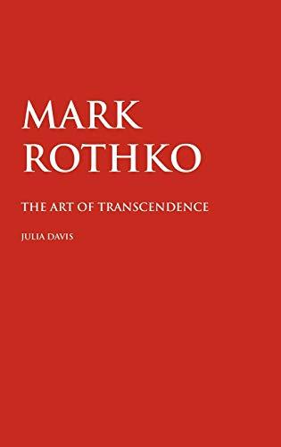 9781861713155: Mark Rothko: The Art of Transcendence (Painters)