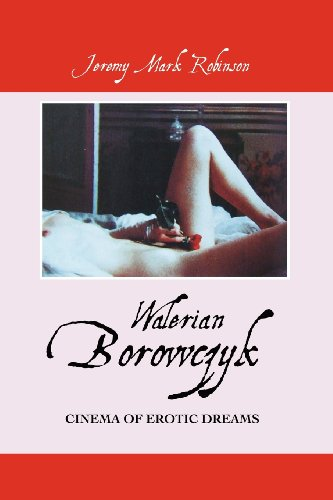 9781861713247: WALERIAN BOROWCZYK: CINEMA OF EROTIC DREAMS
