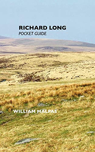 Richard Long: Pocket Guide (Sculptors): Malpas, William