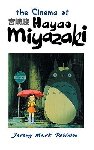9781861713360: THE CINEMA OF HAYAO MIYAZAKI