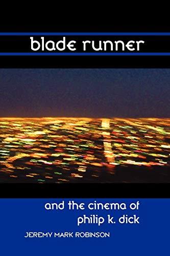9781861713568: Blade Runner and the Cinema of Philip K. Dick