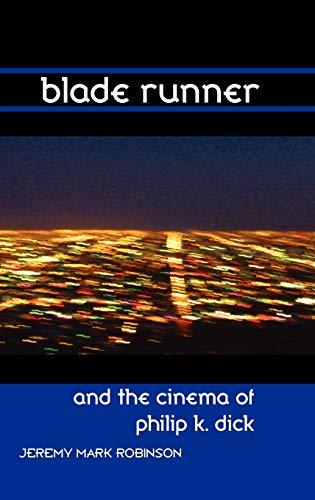 9781861713575: Blade Runner and the Cinema of Philip K. Dick (Media, Feminism, Cultural Studies)